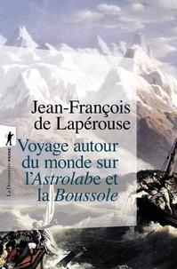 Livres gratuits à télécharger sur ipad Voyage autour du monde sur l'Astrolabe et la Boussole (1785-1788) par Jean-François de Lapérouse en francais