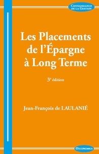 Jean-François de Laulanié - Les Placements de l'Epargne à Long Terme et l'Allocation d'Actifs.