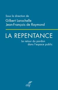 Jean-François de Raymond et  Collectif - La repentance.