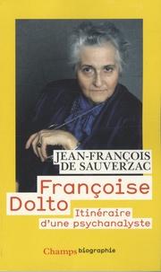Françoise Dolto - Itinéraire dune psychanalyste.pdf