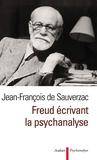 Jean-François de Sauverzac - Freud écrivant la psychanalyse.