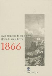 Jean-François de Vulpillières et Rémi de Vulpillières - 1866.