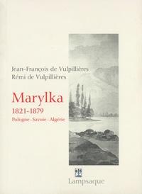 Jean-François de Vulpillières et Rémi de Vulpillières - Marylka (1821-1879) - Pologne, Savoie, Algérie.
