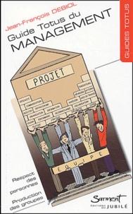 Jean-François Debiol - Guide Totus du management.