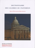 Jean-François Decraene - Dictionnaire des gloires du Panthéon.