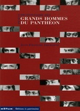 Jean-François Decraene - Petit dictionnaire des Grands Hommes du Panthéon.