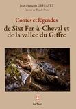 Jean-François Deffayet - Contes et légendes de Sixt Fer-à-Cheval et de la vallée du Giffre.