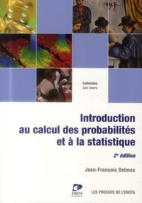 Jean-François Delmas - Introduction au calcul des probabilités et à la statistique.