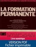 Collectif et Jean-François Delplancke - La formation permanente.