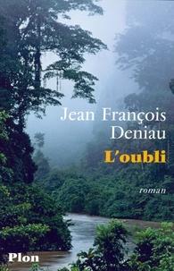 Jean-François Deniau - L'oubli.