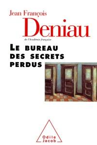 Jean-François Deniau - Le bureau des secrets perdus.