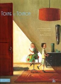 Jean-François Deniau - Toine et Toinon.