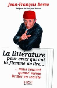 Jean-François Derec - La littérature pour ceux qui ont la flemme de lire.