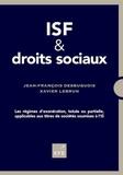 Jean-François Desbuquois et Xavier Lebrun - ISF & droits sociaux - Les régimes d'exonération, totale ou partielle, applicables aux titres de sociétés soumises à l'IS.