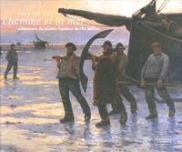 Jean-François Détrée et Eric Rieth - Regards sur l'homme et la mer - Collections du Musée maritime de l'île Tatihou.