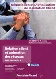 Jean-François Dhénin et Christèle Gillet - Relation client et animation des réseaux BTS NDRC 1e et 2e années DUT commercial/Licences Pro - Bloc d'activités 3.