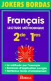 Jean-François Di Méglio et  Collectif - Français - Lecture méthodique 2de-1res.