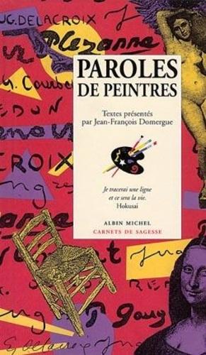 Jean-François Domergue - Paroles de peintres.
