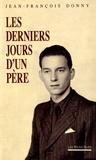 Jean-François Donny - Les derniers jours d'un père.
