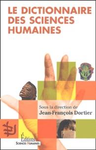 Jean-François Dortier - Le dictionnaire des sciences humaines.