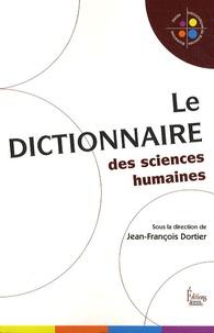 Le dictionnaire des sciences humaines - Jean-François Dortier |