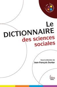 Jean-François Dortier - Le dictionnaire des sciences sociales.