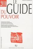 Jean-François Doumic - Le guide du pouvoir 2010.