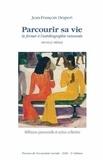 Jean-François Draperi - Parcourir sa vie - Se former à l'autobiographie raisonnée.