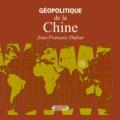 Jean-François Dufour - Géopolitique de la Chine.