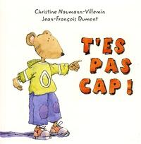 Jean-François Dumont et Christine Naumann-Villemin - T'es pas cap !.