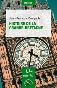 Jean-François Dunyach - Histoire de la Grande-Bretagne.