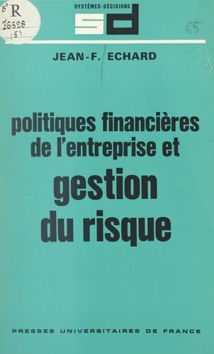 Politiques financières de l'entreprise et gestion du risque