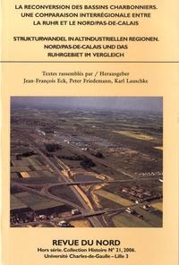 Jean-François Eck et Peter Friedemann - La reconversion des bassins charbonniers - Une comparaison interrégionale entre la Ruhr et le Nord/Pas-de-Calais.