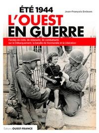 Eté 1944 Louest en guerre - Paroles de civils, de résistants, de combattants sur le Débarquement, la bataille de Normandie et la Libération.pdf