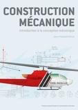 Jean-François Ferrot - Construction mécanique - Introduction à la conception mécanique.
