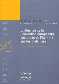 Linfluence de la Convention européenne des droits de lhomme sur les Etats tiers.pdf