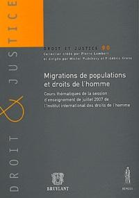 Migrations de populations et droits de l'homme - Jean-François Flauss |