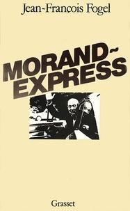 Jean-François Fogel - Morand-Express.