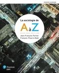 Jean-François Fortier et François Pizarro Noël - La sociologie de A à Z.