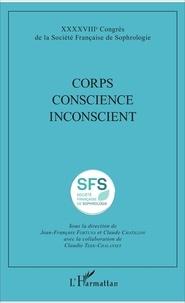 Jean-François Fortuna et Claude Chatillon - Corps Conscience Inconscient.