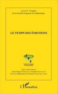 Jean-François Fortuna et Claude Chatillon - Le temps des émotions.