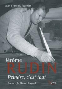 Jérôme Rudin - Peindre, cest tout.pdf