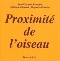 Jean-François Franchet - Proximite de l'Oiseau.