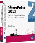 Jean-François Fustec - Sharepoint 2013 - Coffret de deux livres : Apprendre à utiliser SharePoint et mettre en place un intranet.