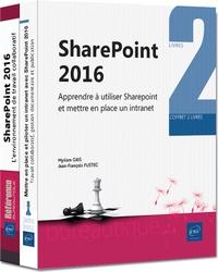 Jean-François Fustec et Myriam Gris - Sharepoint 2016 - Coffret de deux livres : Apprendre à utiliser SharePoint 2016 ; Mettre en place et piloter un intranet avec Sharepoint 2016.