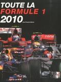 Jean-François Galeron - Toute la formule 1 2010.