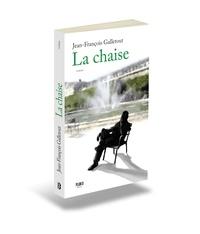 Jean-françois Galletout - La chaise.