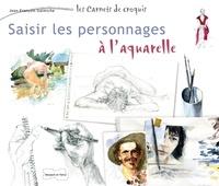 Jean-François Galmiche - Saisir les personnages à l'aquarelle.
