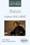 """Jean-François Gaudard et  Collectif - """"Poésies"""", Stéphane Mallarmé - CAPES-agrégation lettres."""