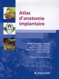 Jean-François Gaudy - Atlas d'anatomie implantaire.